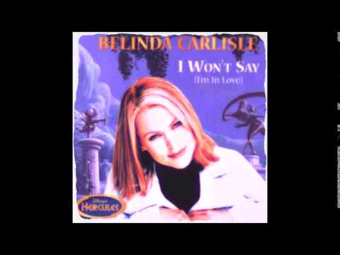 Belinda Carlisle  I WONT SAY IM IN LOVE   1997  HERCULES SOUNDTRACK