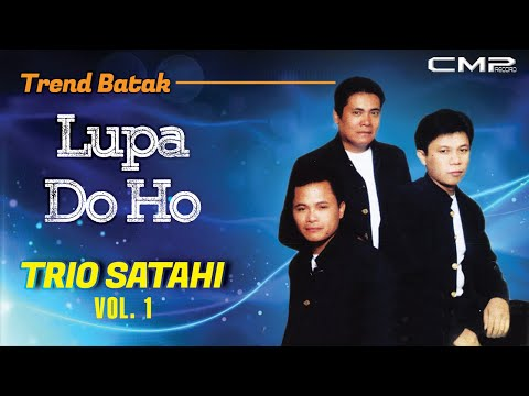 Trio Satahi - Lupa Do Ho (Official Lyric Video)