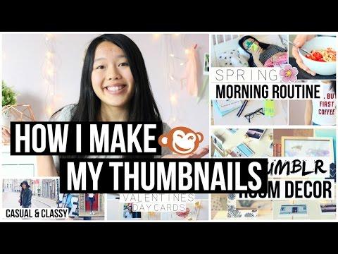 How I Make My Thumbnails With Picmonkey | Littleworldofeline