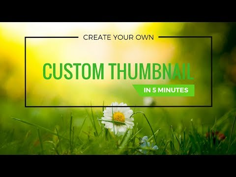 JUST (in 5 minutes) | Create your own IMPRESSIVE YouTube CUSTOM THUMBNAIL ONLINE!!
