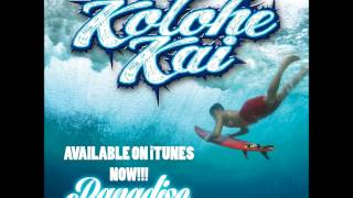 Watch Kolohe Kai Paradise video