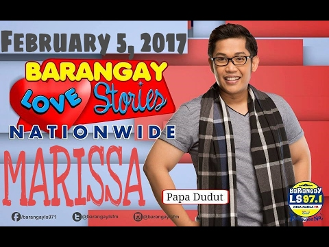 [FULL] Papa Dudut Barangay Love Stories KWENTO NI MARISSA February 5, 2017