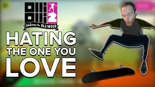 Let's Play OlliOlli2 - Hating the one you love
