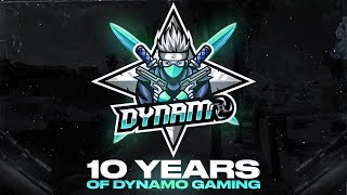 10 YEARS OF DYNAMO GAMING | THANK YOU FOR ALL YOUR LOVE & SUPPORT