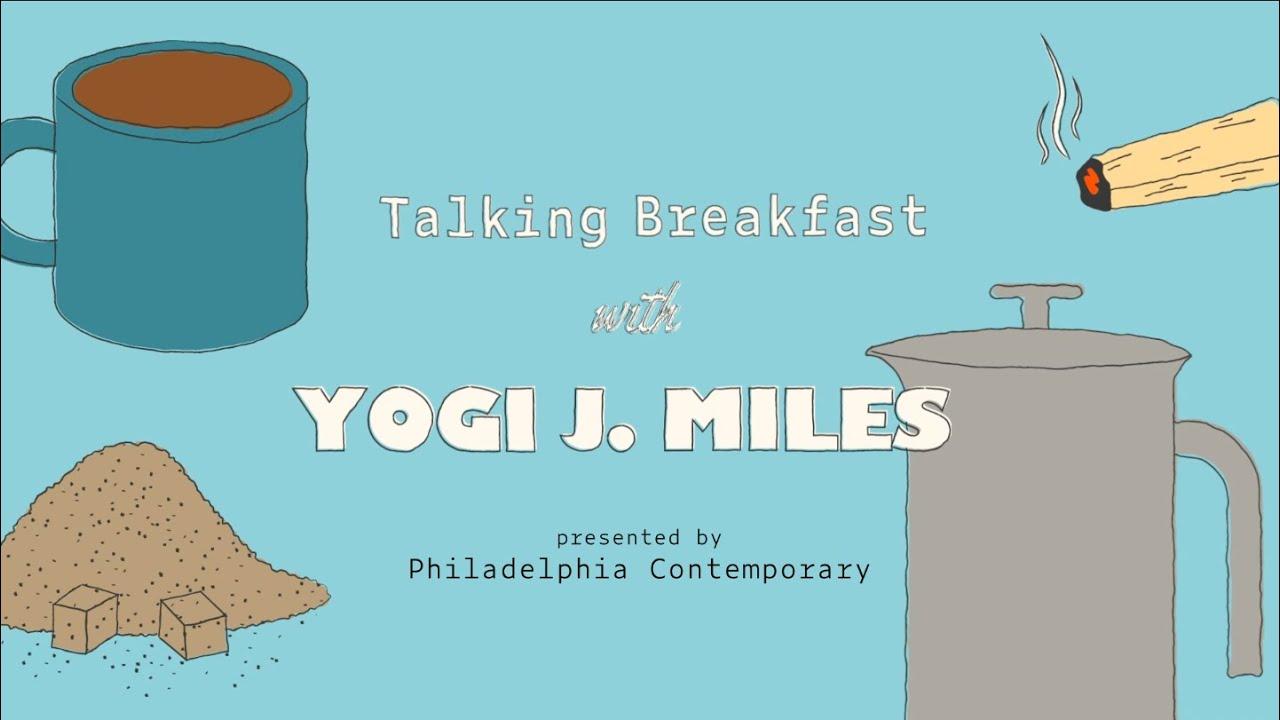 Talking Breakfast with Yogi J Miles