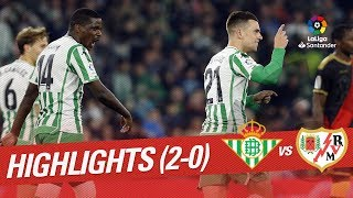 Highlights Real Betis vs Rayo Vallecano (2-0)