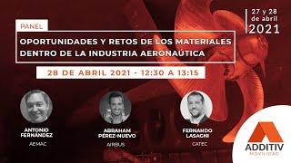 Oportunidades y retos de los materiales dentro de la industria aeronáutica | ADDITIV Movilidad