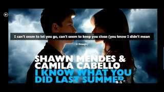 Shawn Mendes & Camila Cabello - I Know What You Did Last Summer Lyrics