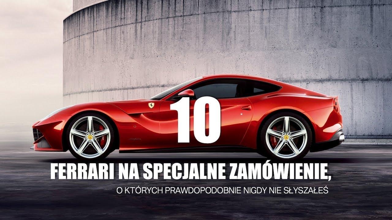 10 Ferrari na specjalne zamówienie, o których prawdopodobnie nie wiedziałeś –