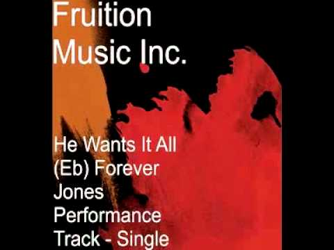 He Wants It All (Eb) Forever Jones Instrumental Performance Track