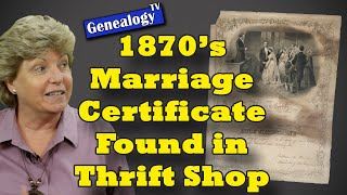 1870s Marriage Certificate Found in Thrift Shop: The Whole Story