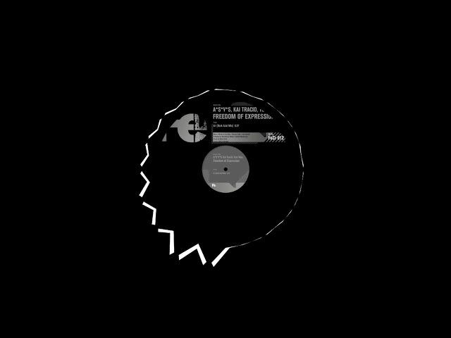 A*S*Y*S, Kai Tracid & Tom Wax - Freedom Of Expression (Dark Acid Mix)