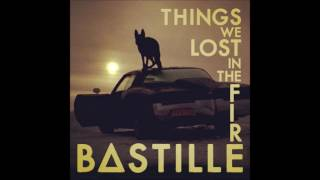 Bastille Things We Lost in the Fire Instrumental.mp3