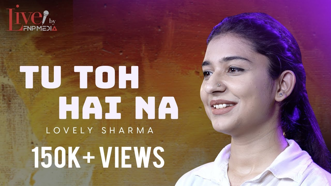 """Tu Toh Hai Na"" by Lovely Sharma | Spoken Word Poetry | FNP Media | Hindi Shayari"