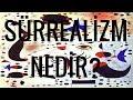 Sürrealizm Nedir? mp3 indir