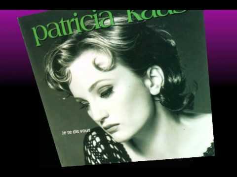 La Liberté - Patricia Kaas