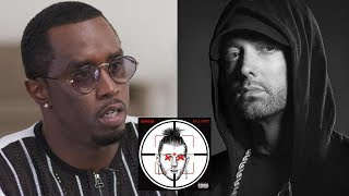 "Diddy Responds To Eminem's 'Killshot' Diss Track.... ""I'm Going To Get Eminem Handled"""