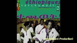 Ethiopia best old music
