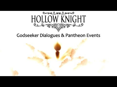 Hollow Knight: Godmaster - Godseeker Dialogues & Pantheon Events