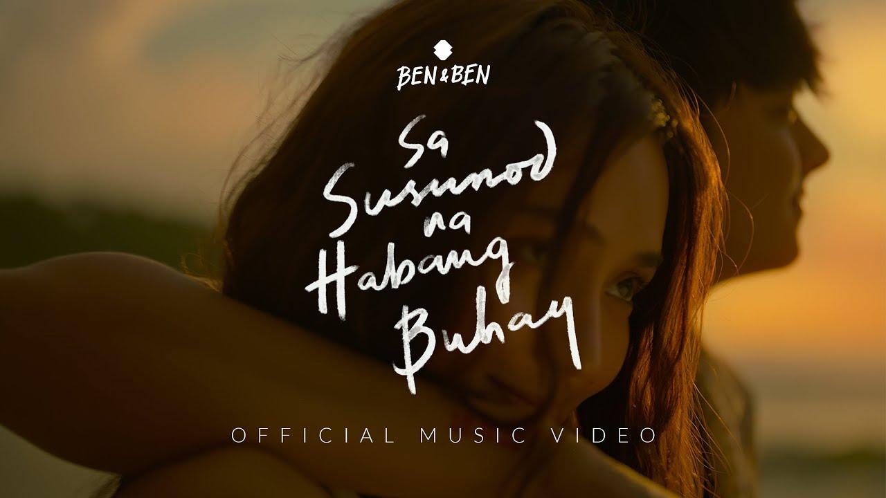 Download Ben&Ben - Sa Susunod Na Habang Buhay   Official Music Video   Kathniel x Ben&Ben x JMS