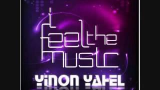 Yinon Yahel - I Feel The Music (Original Dub Mix)