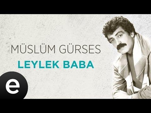 Leylek Baba (Müslüm Gürses) Official Audio #leylekbaba #müslümgürses