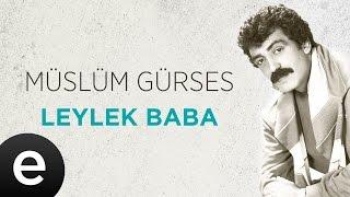 Leylek Baba (Müslüm Gürses) Official Audio #leylekbaba #müslümgürses - Esen Müzik