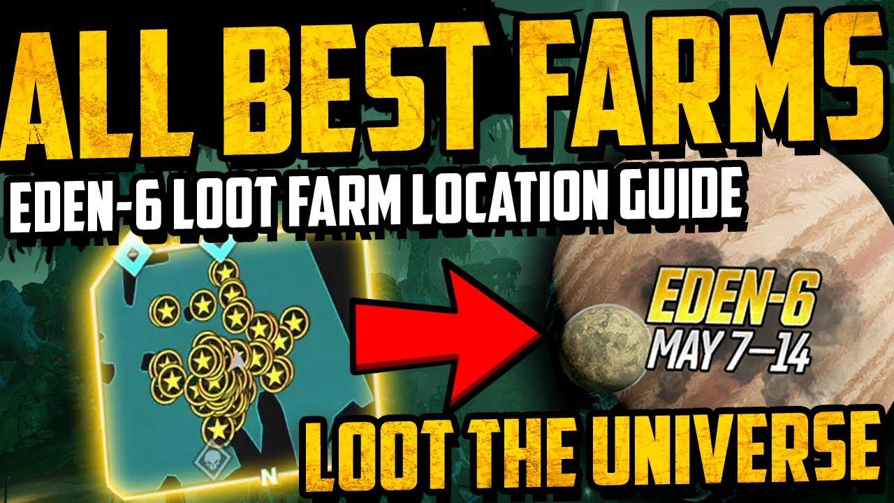 Best Eden 6 Loot The Universe Farm Locations Easy Legendary Farming Spots Borderlands 3 Guide Youtube