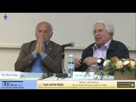 Prof. Saul Friedlander - History and Memory: Between the Personal and the Public
