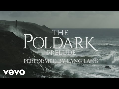 Lang Lang - Poldark Prelude