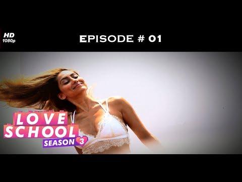 Love School 3 - Episode 01 - Come, Mend Your Broken Love!