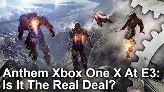 [4K] Anthem: Xbox One X E3 Demo - Is it the Real Deal?