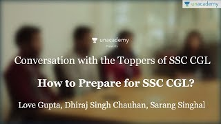 How to crack SSC CGL - Toppers' interview (AIR 6 - Love, AIR 27 - Dhiraj, AIR 46 - Sarang) Video