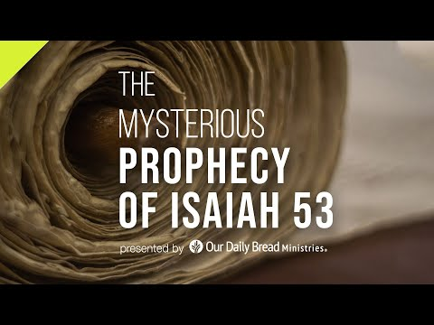 The Mysterious Prophecy of Isaiah 53