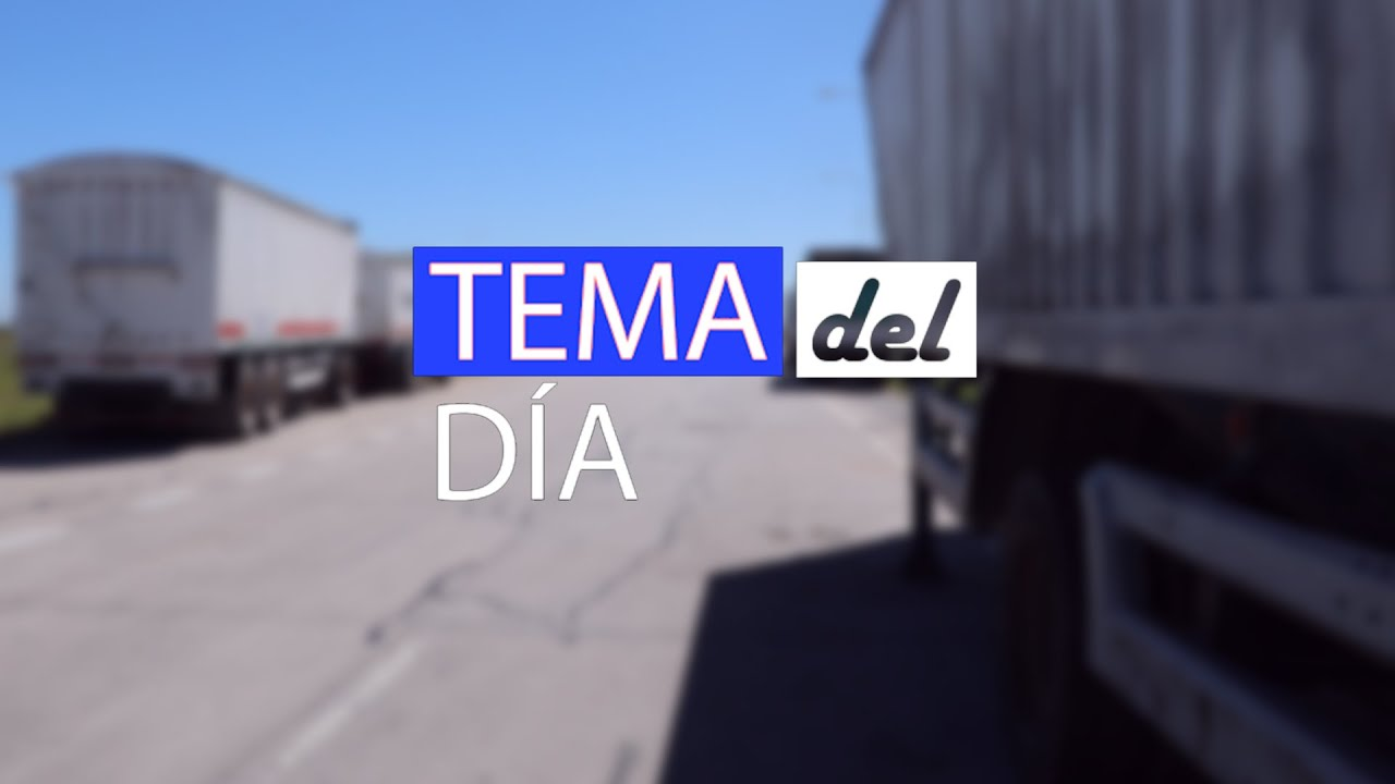 Tema del Día - Protesta del transporte de carga en autovía 19