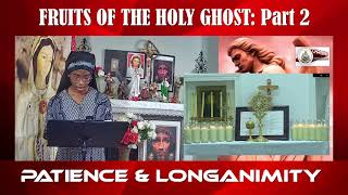 Fruits of the Holy Ghost Part 2