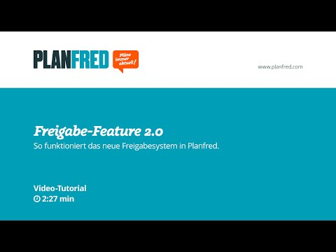 Planfred Video-Tutorial – Freigabe-Feature 2.0
