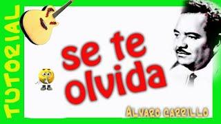 Se te olvida (la mentira) Bolero - Alvaro Carrillo - Guitarra tutorial acordes