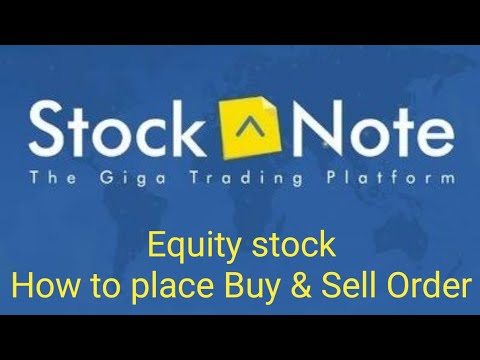 Stock Note - How to place Buy & Sell Order for Equity stock