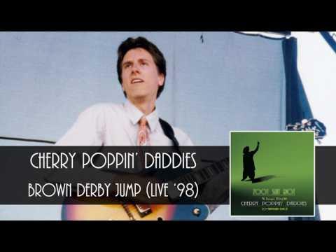 Cherry Poppin' Daddies - Brown Derby Jump Live [Audio Only]