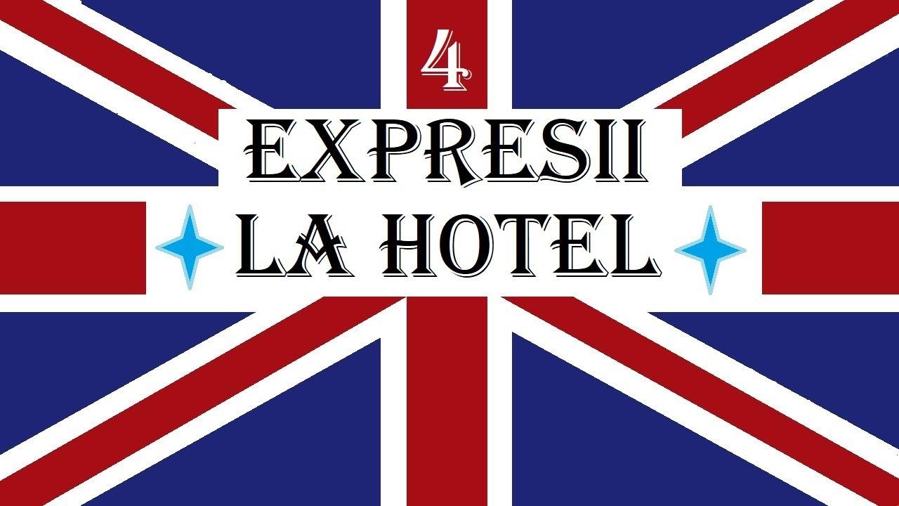 Invata engleza   EXPRESII UTILE 4   La hotel - At the hotel