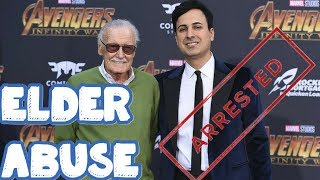 ARREST MADE & STAN LEE ELDER ABUSE INVESTIGATION LAUNCHES