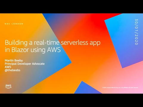 Building A Real-time Serverless App In Blazor Using AWS - Martin Beeby