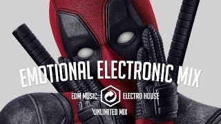 EDM Music Mix 2018 ⚡ Emotional Electronic Mix ⚡ Unlimited Mix