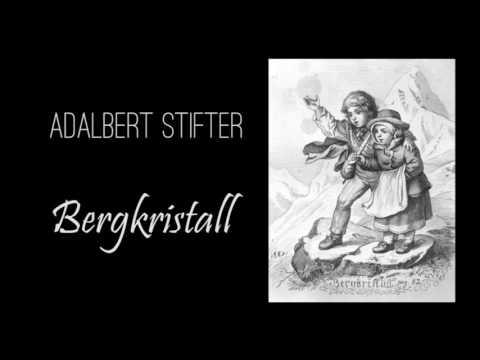 Adalbert Stifter - Bergkristall, Hörbuch