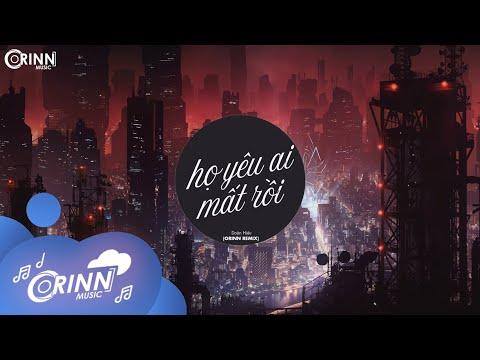 Họ Yêu Ai Mất Rồi (Orinn Remix) - Doãn Hiếu   Nhạc Trẻ Edm Hot Tik Tok Gây Nghiện Hay Nhất 2021