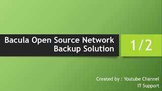 Bacula Open Source Network Backup Solution Configuration 1 of 2 in Hindi