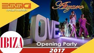 Atzaro Opening Party Ibiza 2017. Настоящая Ибица начинается в марте!