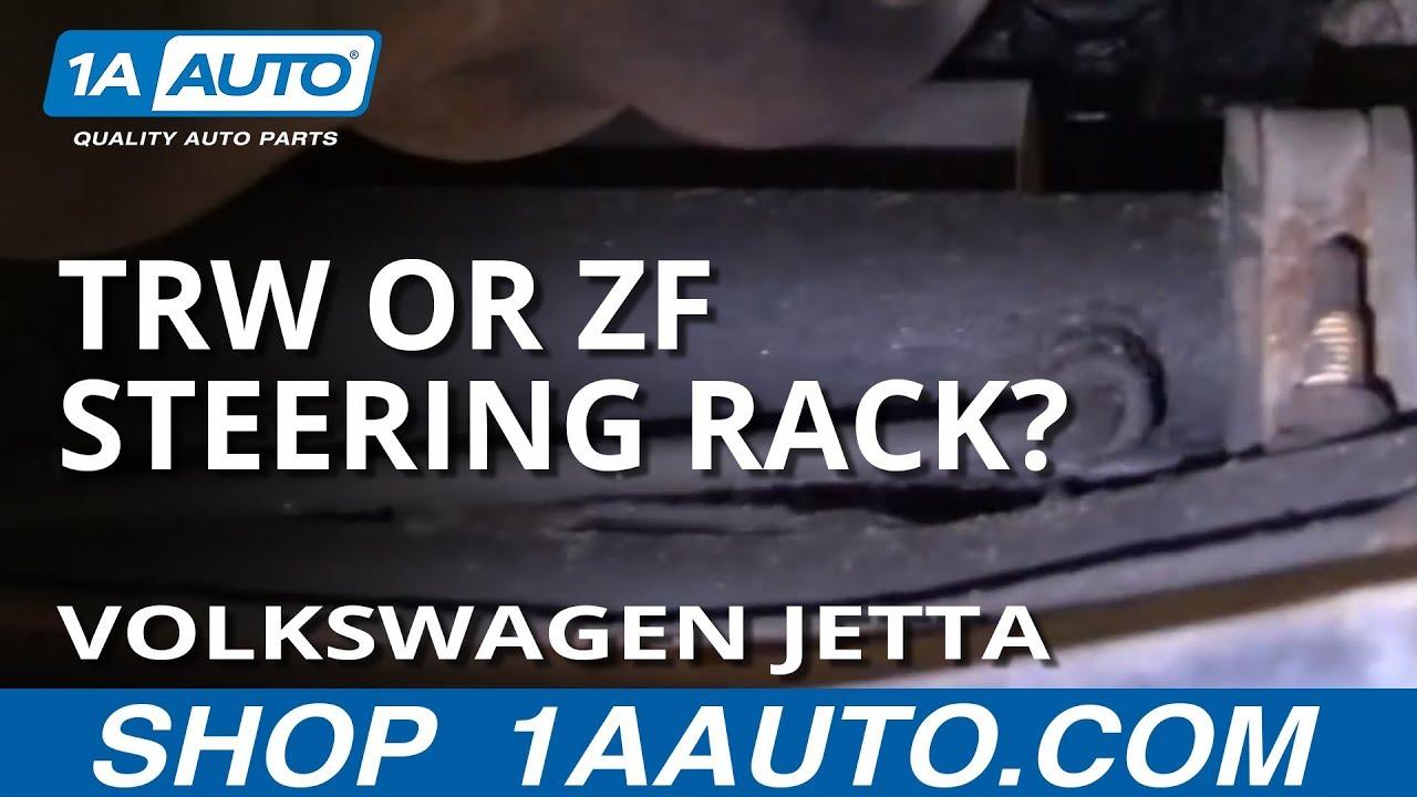 How to Identify a TRW or ZF Power Steering Rack in 93-98 Volkswagen Jetta