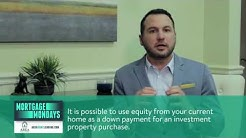 Mortgage Mondays Investment Properties - Area Home Lending